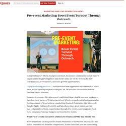 Pre-event Marketing: Boost Event Turnout Through Outreach