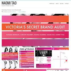 Marketing: Victoria's Secret Brand Audit – Naomi Tao