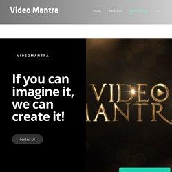 Marketing Videos – Video Mantra