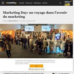 Marketing Day: un voyage dans l'avenir du marketing