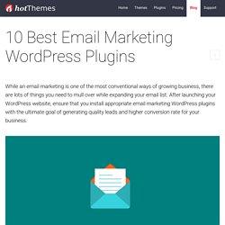 10 Best Email Marketing WordPress Plugins - HotThemes