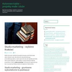 Studia marketing - wybierz Kraków