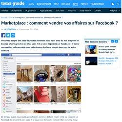 Marketplace : comment vendre vos affaires sur Facebook ?