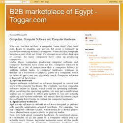B2B marketplace of Egypt - Toggar.com: Computers, Computer Software and Computer Hardware