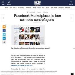 Facebook Marketplace, le bon coin des contrefaçons