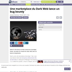 Une marketplace du Dark Web lance un bug bounty