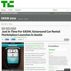 Just In Time For SXSW, Getaround Car Rental Marketplace Launches In Austin