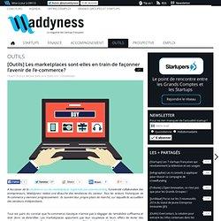 [Outils] Les marketplaces sont-elles en train de façonner l'avenir de l'e-commerce?
