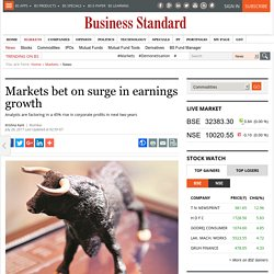 Markets bet on surge in earnings growth