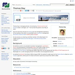 Thomas Day - MarketsWiki, A Commonwealth of Market Knowledge