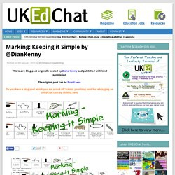 Marking: Keeping it Simple by @DianKenny