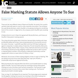 False Marketing Statute Allows Anyone To Sue