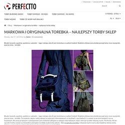 Markowa i oryginalna torebka – najlepszy torby sklep