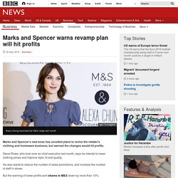 Marks and Spencer warns revamp plan will hit profits