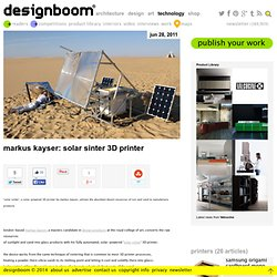 markus kayser: solar sinter 3D printer