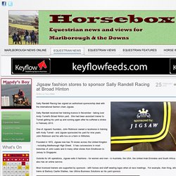 Marlborough News Online - Jigsaw fashion stores to sponsor Sally Randell Racing at Broad Hinton