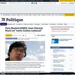 """Pour Marleix (UMP), Jean-Vincent Placé est """"notre Coréen national"""""""