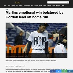 Marlins emotional win bolstered by Gordon lead off home run