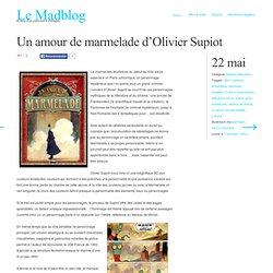 Un amour de marmelade d'Olivier Supiot