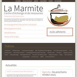 La Marmite - Centre d'échanges et de ressources