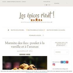 Marmite des îles : poulet à la vanille