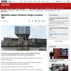 Marmite maker Unilever drops London HQ
