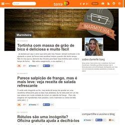 Marmiteira: Blog com receitas saudáveis e práticas para uma vida corrida - Terra