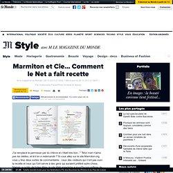 Marmiton et Cie... Comment le Net a fait recette