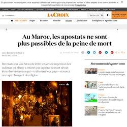 Au Maroc, les apostats ne sont plus passibles de la peine de mort - La Croix