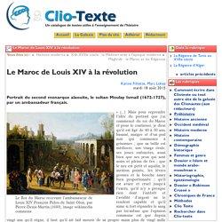 Le Maroc de Louis XIV à la révolution - Clio Texte