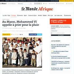 Au Maroc, Mohammed VI appelle à prier pour la pluie