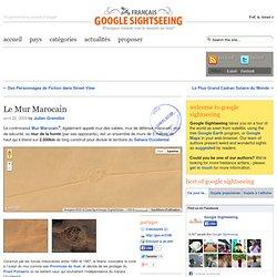 Le Mur Marocain — Google Sightseeing Français