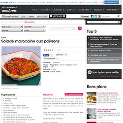 Salade marocaine aux poivrons - une recette Découverte