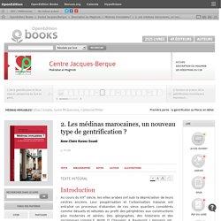 Médinas immuables? - 2. Les médinas marocaines, un nouveau type de gentrification? - Centre Jacques-Berque
