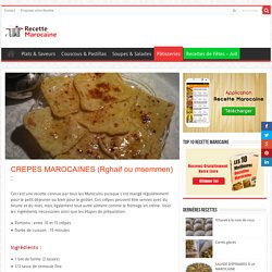 CREPES MAROCAINES (Rghaif ou msemmen) – Recette Marocaine