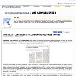 MarocLeaks : Le Monde et Le Figaro s'emparent (enfin) de l'affaire