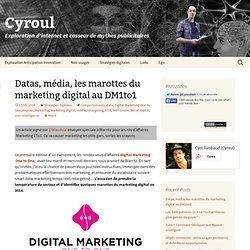 Datas, média, les marottes du marketing digital au DM1to1