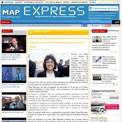 Mme Fatema Marouane s'informe de l'état d'avancement de projets du secteur de l'artisanat à la province d'Al Haouz
