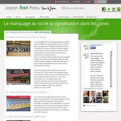 Le marquage au sol et la signalisation dans les gares - Japan Rail Pass