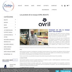 La marque Avril beauté - Made in France
