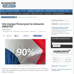Une marque France pour la croissance #BESTOF