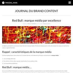 Red Bull : marque média par excellence
