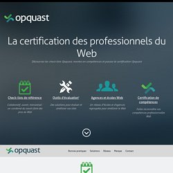 La marque des professionnels du Web - Opquast
