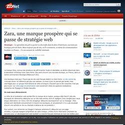 Zara, une marque prospère qui se passe de stratégie web - ZDNet
