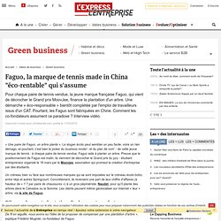 "Faguo, la marque de tennis made in China ""éco-rentable"" qui s'assume"