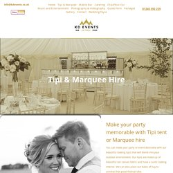 Tipi & Marquee Hire London