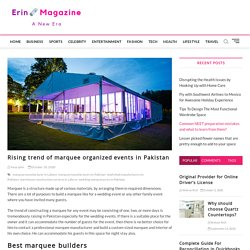 Rising trend of marquee organized events in Pakistan