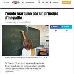 L'école marquée par un principe d'inégalité