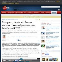 Marques, clients, et réseaux sociaux : 10 enseignements sur l'étude du SNCD