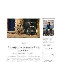5 marques de vélos urbains à connaître